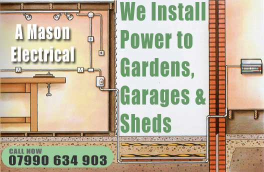 Outdoor Electricals - Power to Garages Gardens and Sheds - A Mason Electrical Sheffield